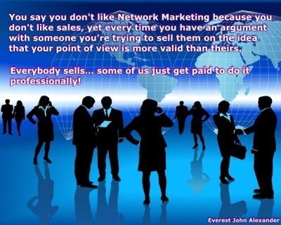 Network Marketing - Everybody Sells