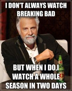 I watch all 5 seasons of Breaking Bad on Netflix