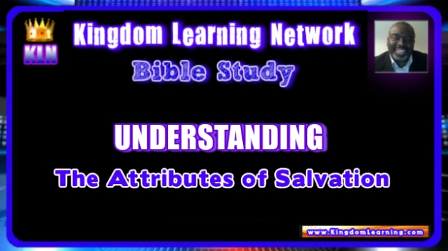 Understanding the 9 Attributes of Christian Salvation
