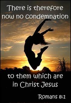 No Condemnation in Christ Jesus