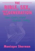 The bible sex and this generation