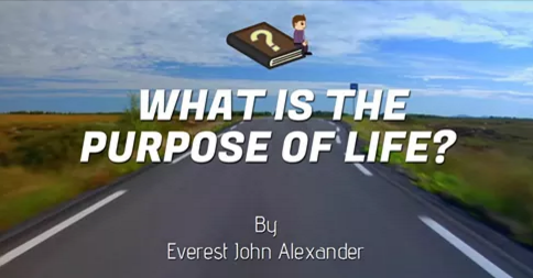 WhatIsThePurposeOfLife